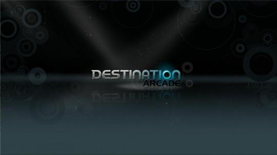 Destination Arcade Impressions