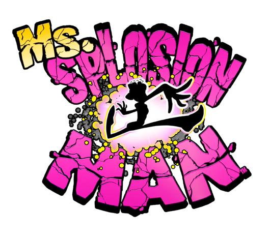 See Ms. Splosion Man in action