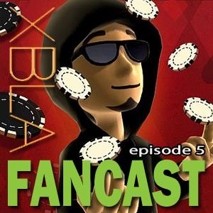 XBLAFancast – Episode 5