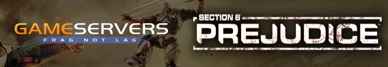 Section 8: Prejudice dedicated servers now live