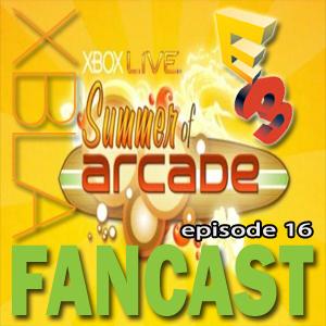 XBLAFancast Episode 16 – E3 Special!
