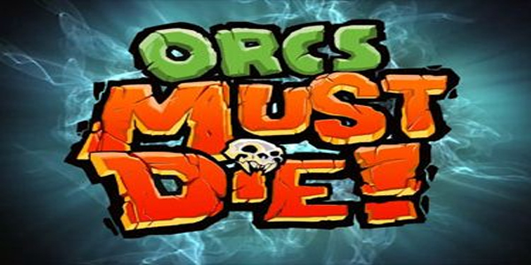 Orcs Must Die! leaderboard contest