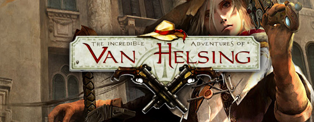 The Incredible Adventures of Van Helsing prepares to rage into battle