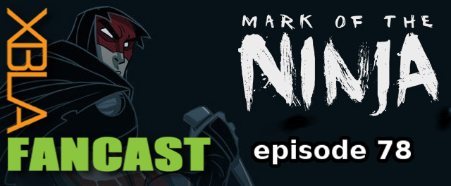 XBLAFancast Episode 78 – PAX of the Ninja