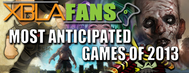 XBLAFans' most anticipated 2013 XBLA games: Staff picks