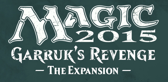 Magic 2015: Garruk's Revenge expansion revealed
