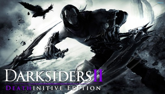 Darksiders 2: Deathinitive Edition review: Deathinately not milking it