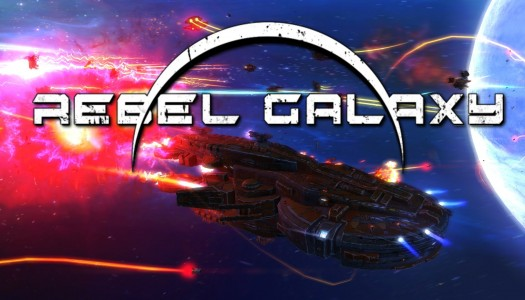 Rebel Galaxy review: Flight of fancy