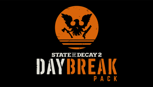 Daybreak Pack announced for State of Decay 2, includes horde mode