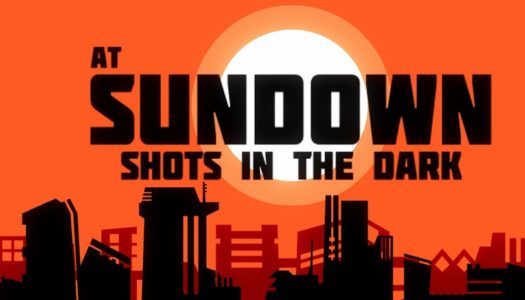 At Sundown: Shots in the Dark Review – Misfired