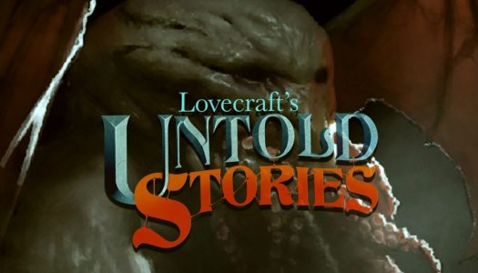 Lovecraft's Untold Stories Review: Get Mad at Madness