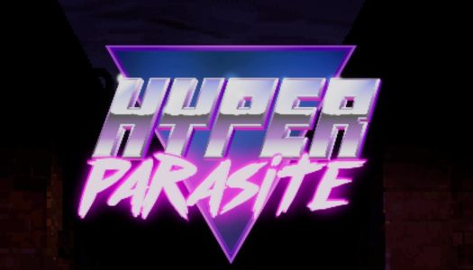HyperParasite Review: Beat and Blast your Past