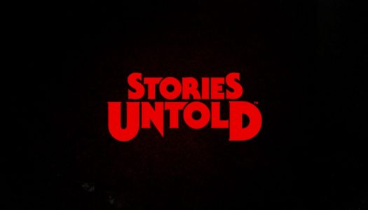 Stories Untold Review: A Melting Pot of Genres