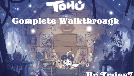 Tohu Walkthrough: Story, Puzzles, and Achievements